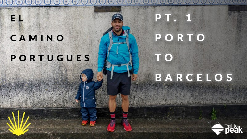 The Camino Portuguese: Porto to Barcelos (Pt. 1)