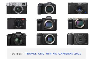 10 Best Hiking, Backpacking, And Travel Cameras 2021