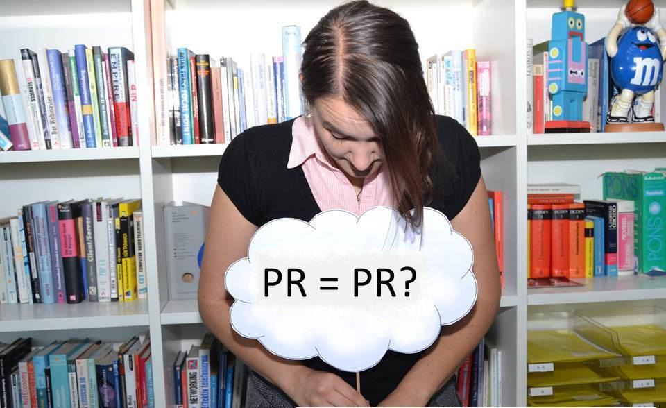Sinn und Motivation im Beruf: PR ≠ PR, so viel ist sicher!