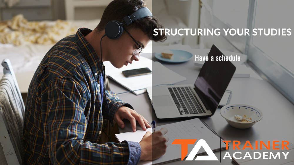 Structuring your studies