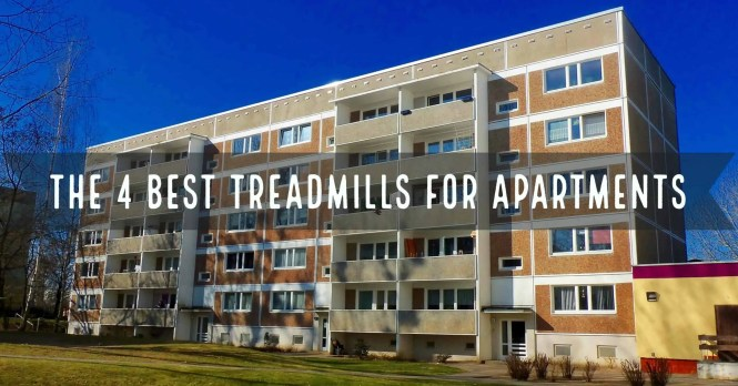 Compact Yet Capable Treadmills Are A Perfect Fit For Apartments That Have Premium On