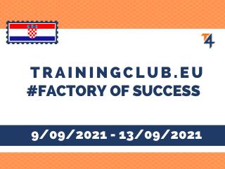 Factory of Success, DDL: 25/08/2021, Croatia