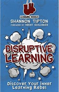 Disruptive Learning