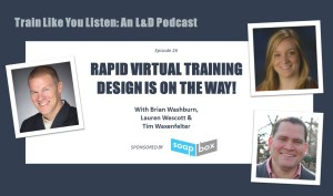 Rapid Virtual Training Design with Endurance Learning and Soapbox