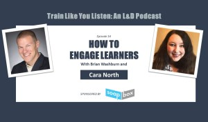 How to engage learners with Cara North
