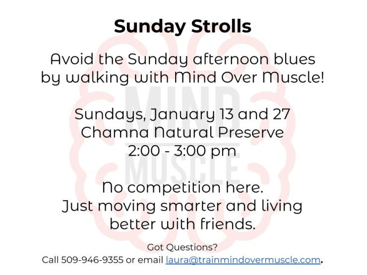 Mind Over Muscle Sunday Strolls - January 2019