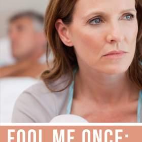 Fool Me Once: Should I Take Back My Cheating Husband?