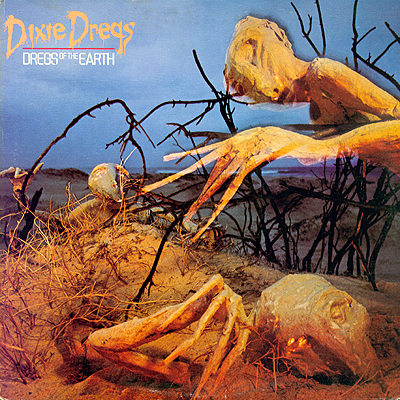 Cover Art Dixie Dregs  Dregs of the Earth