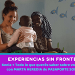 Experiencias sin Fronteras #4 – Kenia + Todo lo que tenés que saber sobre voluntariado con Marta Heredia