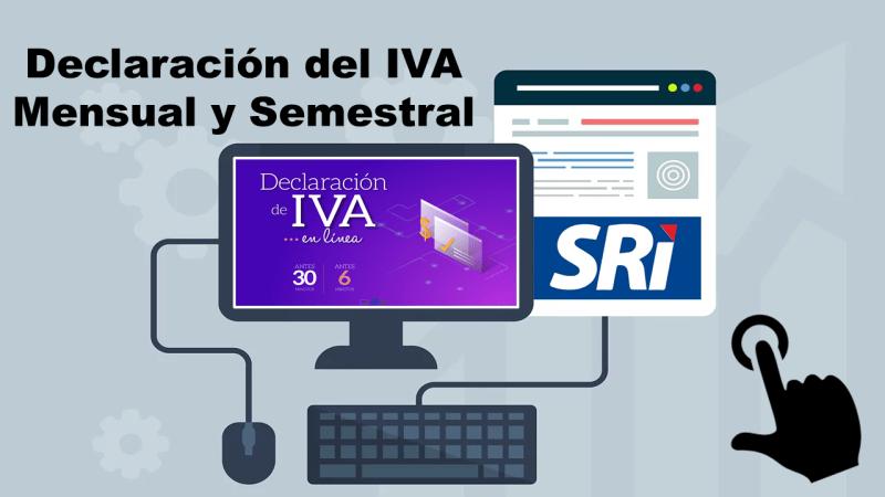 Declaración del IVA - Mensual y Semestral 1