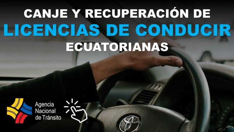 Canje y Recuperación de Licencias de Conducir ecuatorianas