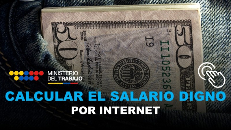 Calcular el Salario Digno del Ministerio del Trabajo por Internet