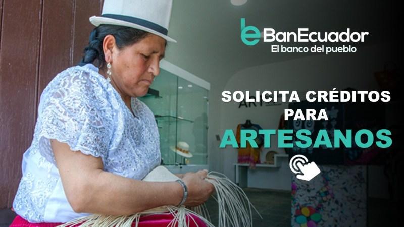 Préstamos para Artesanos del BanEcuador