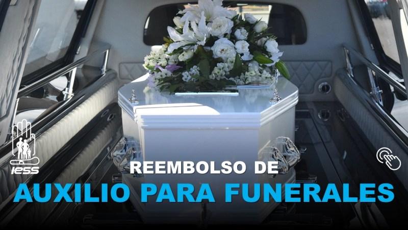 Reembolso de Auxilio para Funerales IESS