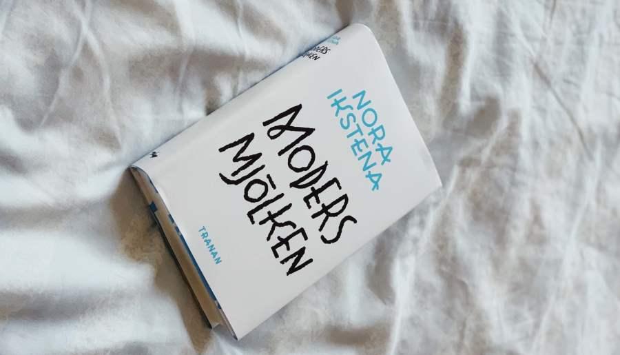 Nora Ikstenas Modersmjölken – en lettisk roman om Sovjettiden