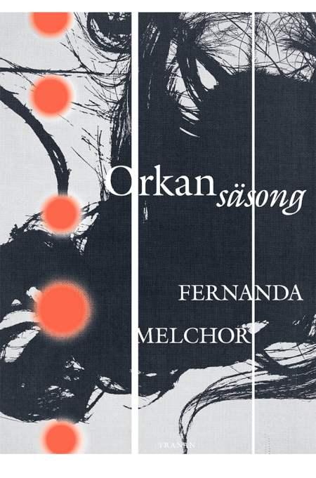 Fernanda Melchor – Orkansäsong