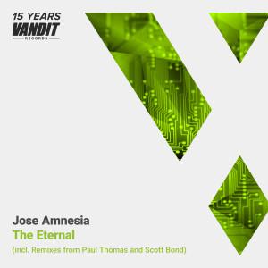 Jose Amnesia - The Eternal