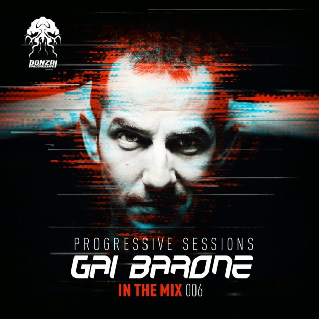 """Gai Barone """"In The Mix 006"""" Progressive Sessions"""