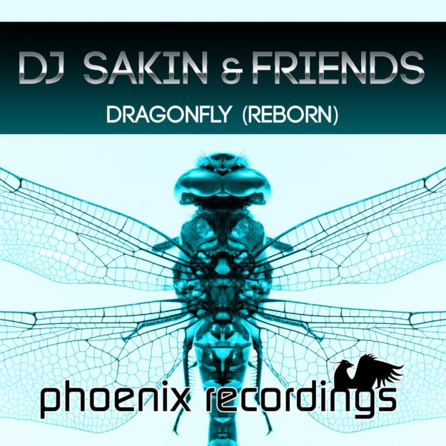 DJ Sakin & Friends - Dragonfly (Reborn)