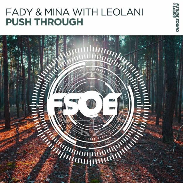 Fady & Mina with Leolani - Push Through