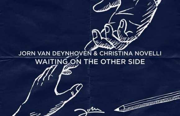 Jorn Van Deynhoven & Christina Novelli – Waiting On The Other Side