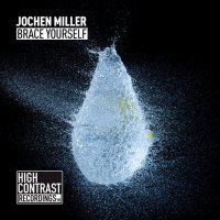 Jochen Miller - Brace Yourself (Refurbished Mix)