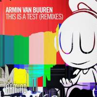 Armin van Buuren - This Is A Test (Arkham Knights & Alex Di Stefano Remixes)