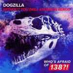 Dogzilla – Without You (Will Atkinson Remix)