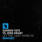Darren Tate vs. Jono Grant – Let The Light Shine In (Luke Bond & 2nd Phase Remixes)