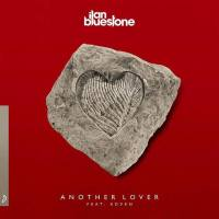 ilan Bluestone feat. Koven - Another Lover