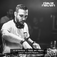 4 Strings - Take Me Away (Dave Neven Remix)