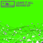DT8 Project – Leave It All Behind EP