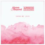 Above & Beyond vs. Armin van Buuren – Show Me Love