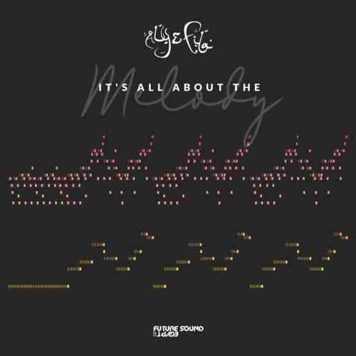 Aly & Fila – It's All About The Melody