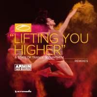 Armin van Buuren - Lifting You Higher (Avao, Andrew Rayel & Maor Levi Remixes)