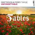 Driftmoon & Ferry Tayle – Unforgettable