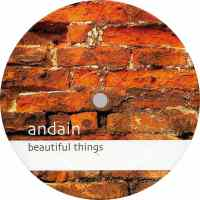 Andain - Beautiful Things (Gabriel & Dresden Unplugged Mix)