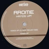 Arome - Hands Up! (DJ Scot Project Remix)