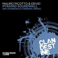Mauro Picotto & Devid - Pyramid Soundwall (incl. Stoneface & Terminal Remix)