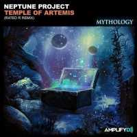 Neptune Project - Temple of Artemis (Rated R Remix)