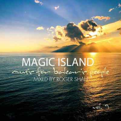 Roger Shah – Magic Island – Music For Balearic People Vol. 9