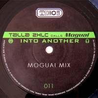 Talla 2XLC Calls Moguai - Into Another