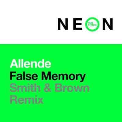 Allende - False Memory (Smith & Brown Remix)