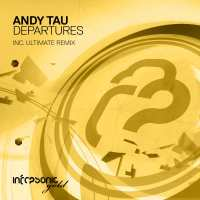 Andy Tau - Departures (Ultimate Remix)