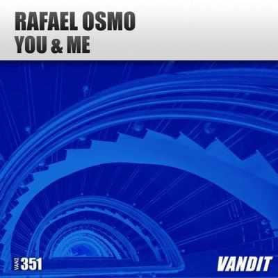 Rafael Osmo - You & Me
