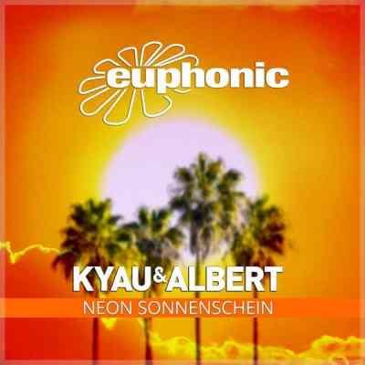 Kyau & Albert - Neon Sonnenschein