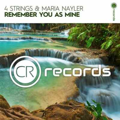 4 Strings & Maria Nayler - Remember You As Mine