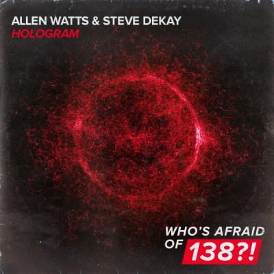 Allen Watts & Steve Dekay - Hologram
