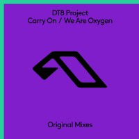 DT8 Project - Carry On / We Are Oxygen