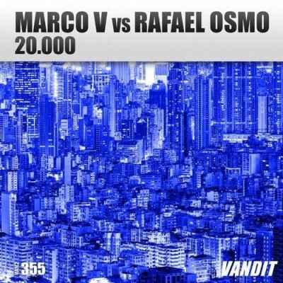 Marco V vs. Rafael Osmo - 20.000